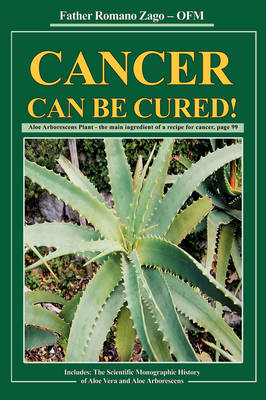 Cancer Can Be Cured! (Hardback)