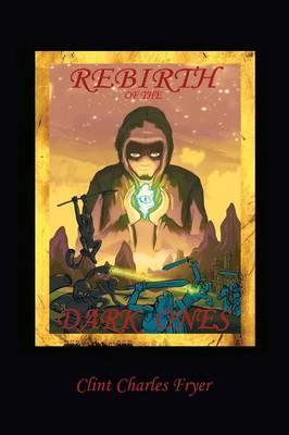 Rebirth of the Dark Ones (Paperback)