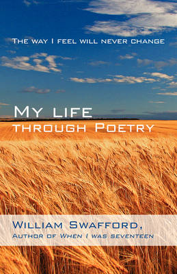 My Life Through Poetry: The Way I Feel Will Never Change (Paperback)