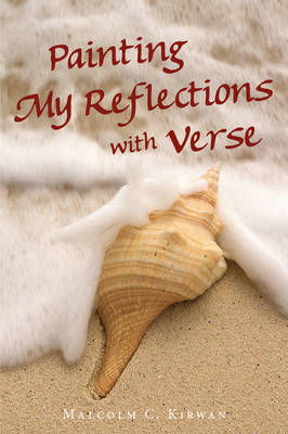 Painting My Reflections with Verse (Paperback)