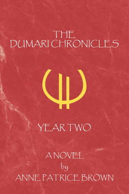 The Dumari Chronicles: Year Two (Paperback)