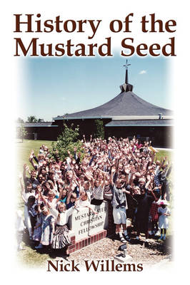 History of the Mustard Seed (Paperback)