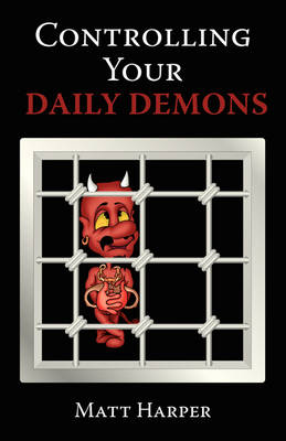 Controlling Your Daily Demons (Paperback)