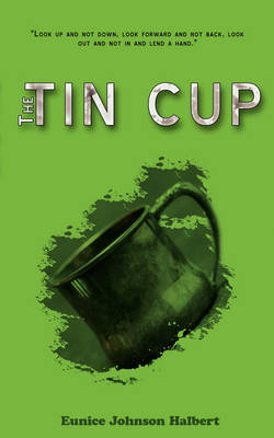 The Tin Cup (Paperback)