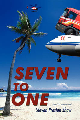Seven to One: A Post '911' Adventure Novel (Paperback)
