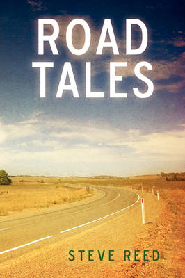 Road Tales: A Rambling of Motorcycle Stories (Paperback)