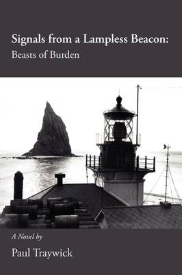Signals from a Lampless Beacon: Beasts of Burden (Paperback)