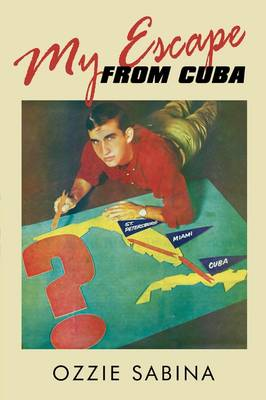 My Escape from Cuba (Paperback)