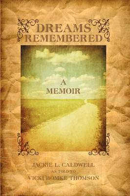 Dreams Remembered: A Memoir (Hardback)