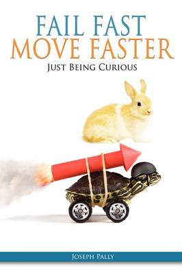 Fail Fast, Move Faster (Paperback)