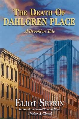 The Death of Dahlgren Place: A Brooklyn Tale (Paperback)
