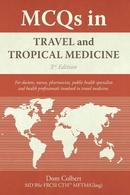 McQs in Travel and Tropical Medicine (Hardback)