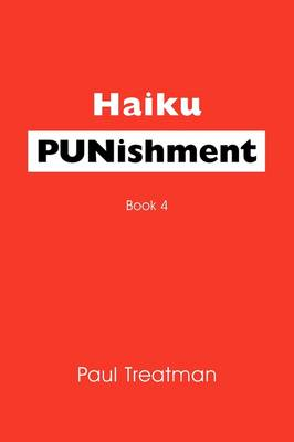 Haiku Punishment: Book 4 (Paperback)