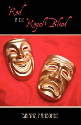 Red Is the Royal Blood (Hardback)