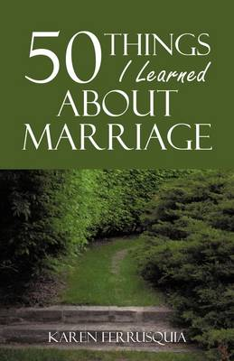 50 Things I Learned about Marriage (Paperback)