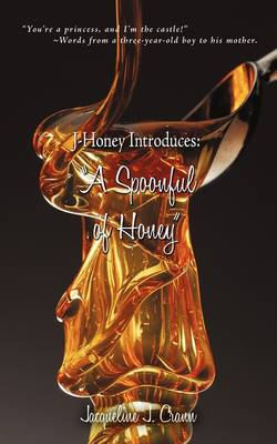 J-Honey Introduces: A Spoonful of Honey (Paperback)