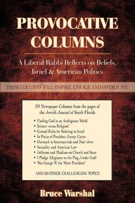 Provocative Columns: A Liberal Rabbi Reflects on Beliefs, Israel & American Politics (Paperback)