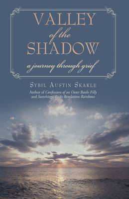 Valley of the Shadow: A Journey Through Grief (Hardback)