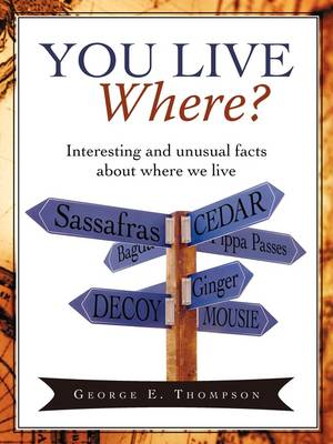 You Live Where?: Interesting and Unusual Facts about Where We Live (Paperback)