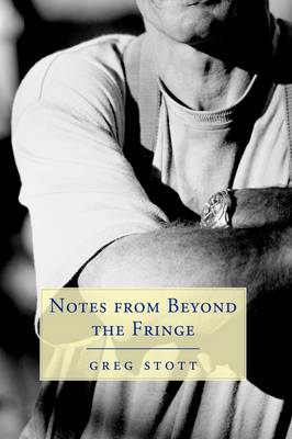 Notes from Beyond the Fringe (Hardback)