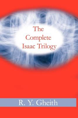 The Complete Isaac Trilogy (Paperback)