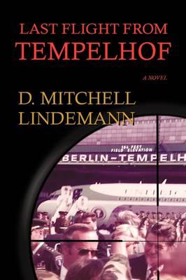 Last Flight from Tempelhof (Paperback)