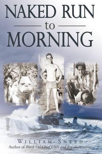 Naked Run to Morning (Paperback)