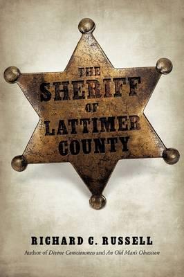 The Sheriff of Lattimer County (Paperback)