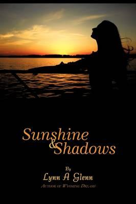 Sunshine and Shadows (Paperback)