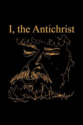 I, the Antichrist (Hardback)