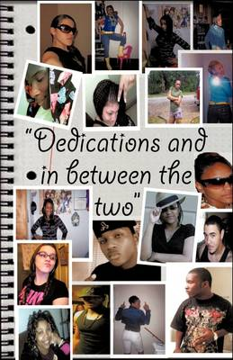 Dedications/In Between the Two (Paperback)