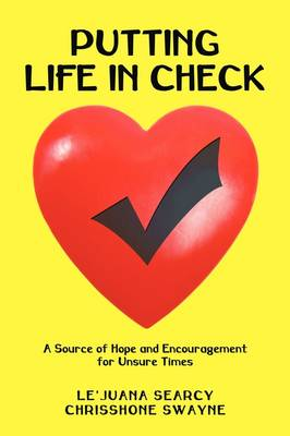 Putting Life in Check: A Source of Hope and Encouragement for Unsure Times (Paperback)