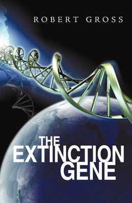 The Extinction Gene (Hardback)