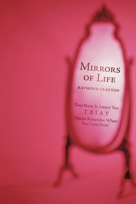 Mirrors of Life: This Book Is about You (Paperback)
