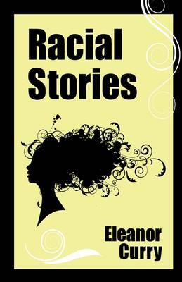Racial Stories (Paperback)