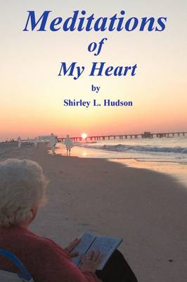 Meditations of My Heart (Paperback)