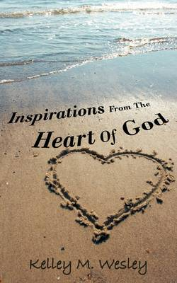 Inspirations from the Heart of God (Paperback)