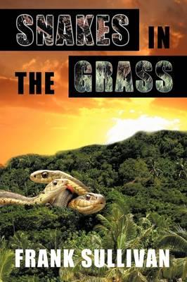 Snakes in the Grass (Hardback)