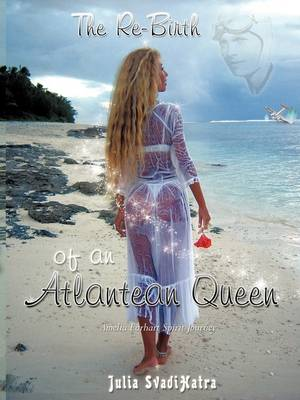 The Re-Birth of an Atlantean Queen (Paperback)