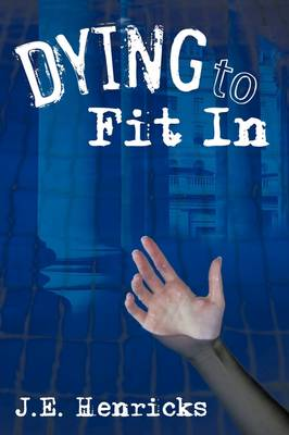 Dying to Fit in (Paperback)