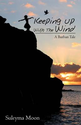 Keeping Up with the Wind (Paperback)