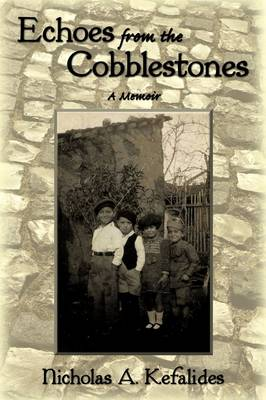 Echoes from the Cobblestones: A Memoir (Paperback)