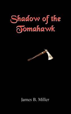 Shadow of the Tomahawk (Paperback)