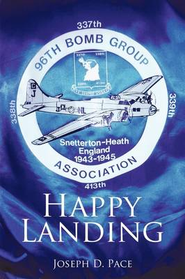 Happy Landing: Memoirs of a Soldier (Paperback)