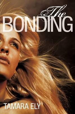 The Bonding (Paperback)