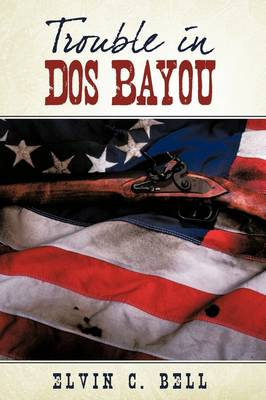Trouble in DOS Bayou (Hardback)