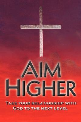 Aim Higher (Paperback)