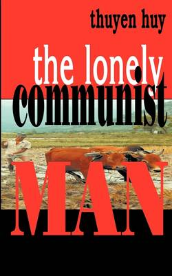 The Lonely Communist Man (Paperback)