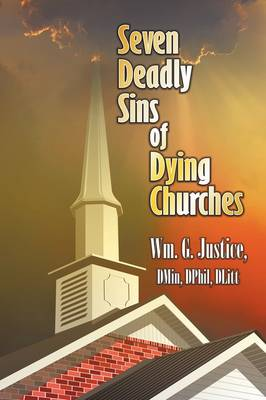 Seven Deadly Sins of Dying Churches (Paperback)