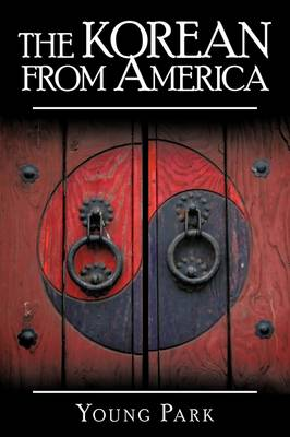 The Korean from America (Paperback)